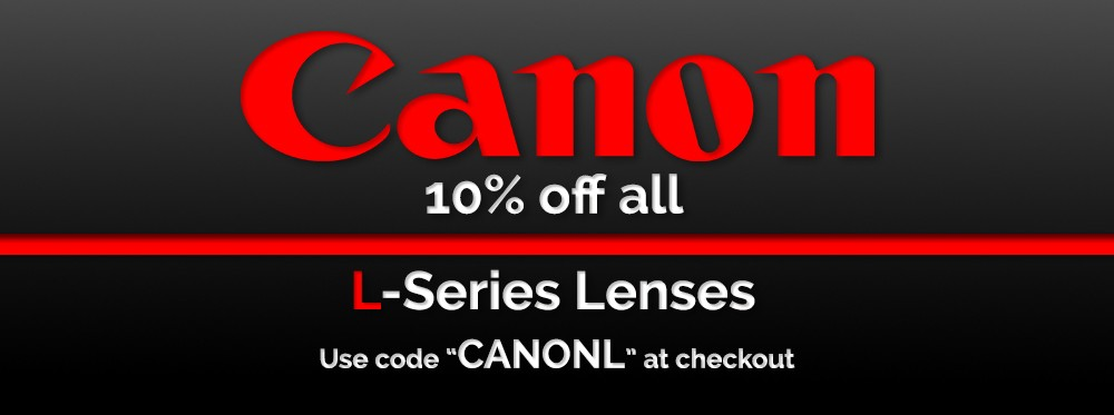 10% Off L lenses ENDS Midnight 3/1/18
